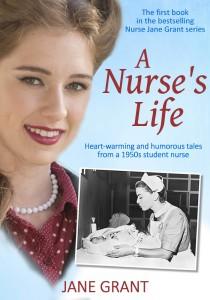 A Nurses Life by Jane Grant