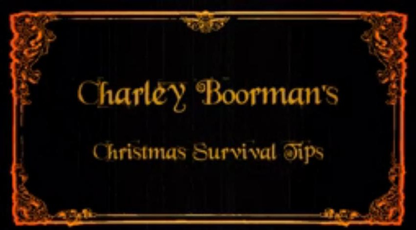 Charlie Boorman's Survival Guide to Christmas