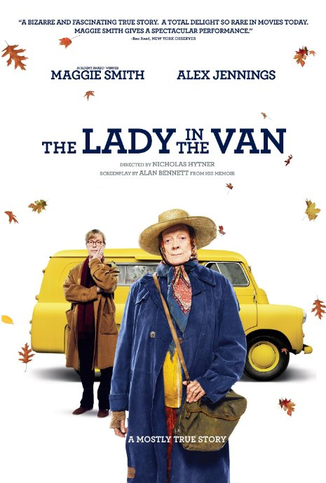 The Lady in the Van credit IMDB http://ia.media-imdb.com/images/M/MV5BOTY0MjM3NTQyOF5BMl5BanBnXkFtZTgwMzcwNjUxNzE@._V1__SX726_SY689_.jpg