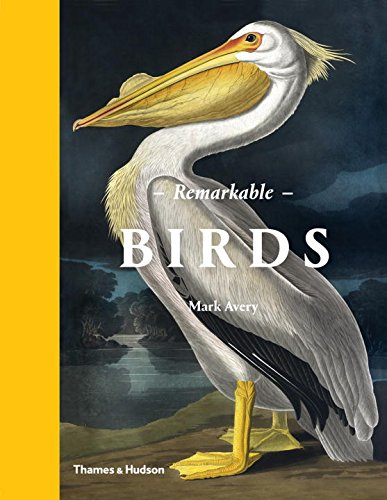 Remarkable Birds by Mark Avery - Credit Amazon