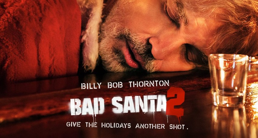 Christmas hasn't come early with Bad Santa 2