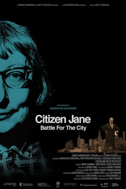 Citizen Jane The Battle for the City - Credit IMDB