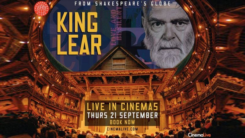 King Lear will be broadcast live in over 300 cinemas across the UK & Ireland for one night only