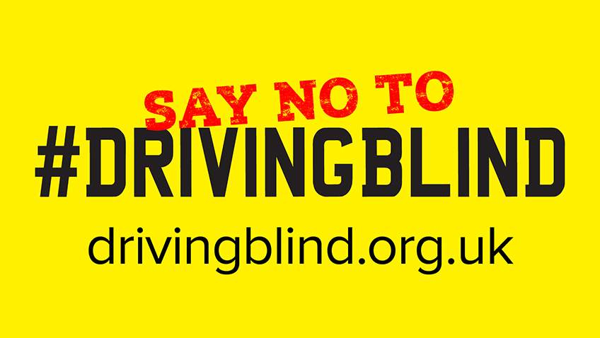 Government urged to stop motorists driving blind