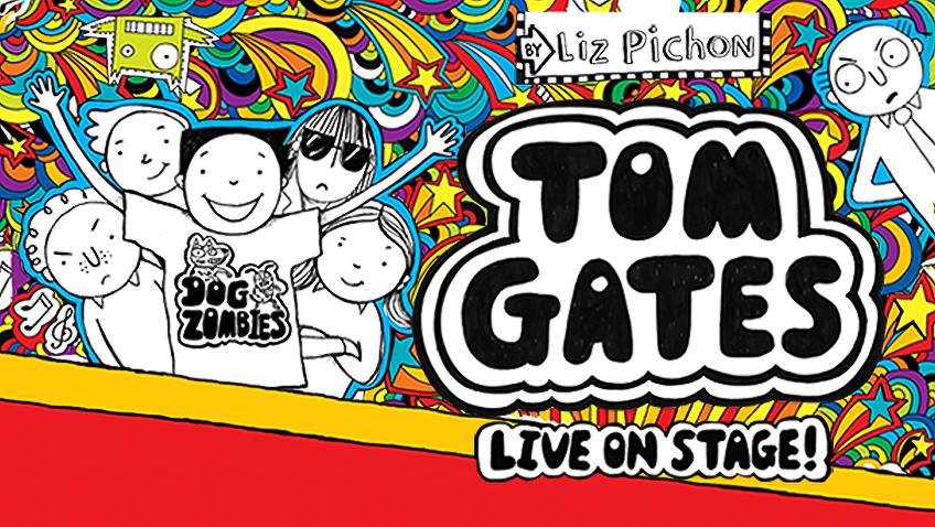 Treat the grandchildren to Tom Gates Live on Stage!